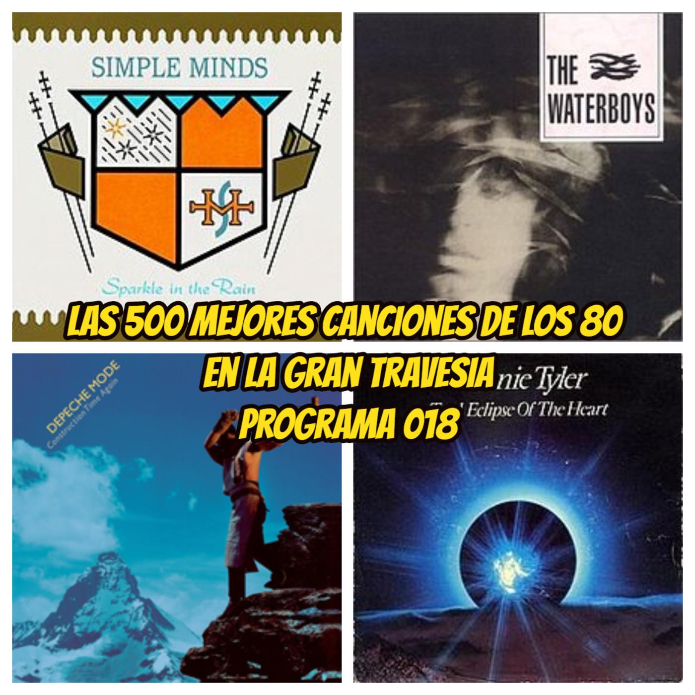 Las 500 mejores canciones de los 80. Programa 18