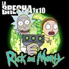 La Brecha 1x10: Rick y Morty