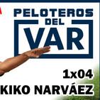 PDV 1x04 Jornadas 11 y 12 de LaLiga. Champions League y análisis. KIKO NARVAEZ