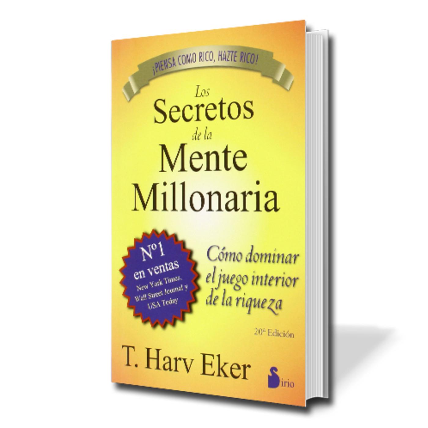 Audiolibro Los Secretos De La Mente Millonaria Harv Eker En Audiolibros En Mp3 08 08 A Las 02 20 10 02 09 33 27666486 Ivoox