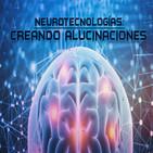 Cuarto milenio: Creando alucinaciones