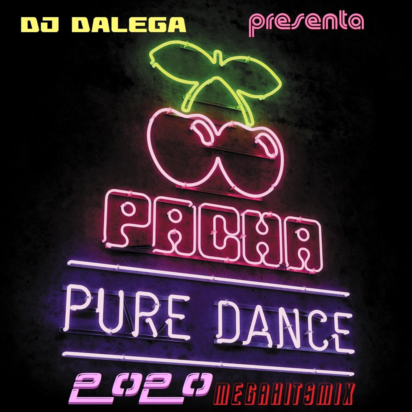 Dj Dalega Presenta : Pacha Pure Dance 2020 MegahitsMix