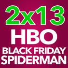 2x13 - HBO, Black Friday, Spiderman y míticos anuncios de TV (02/12/16)