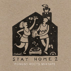 Ponent Roots Stay At Home Mixtape vol 2 (6 Abril 2020)