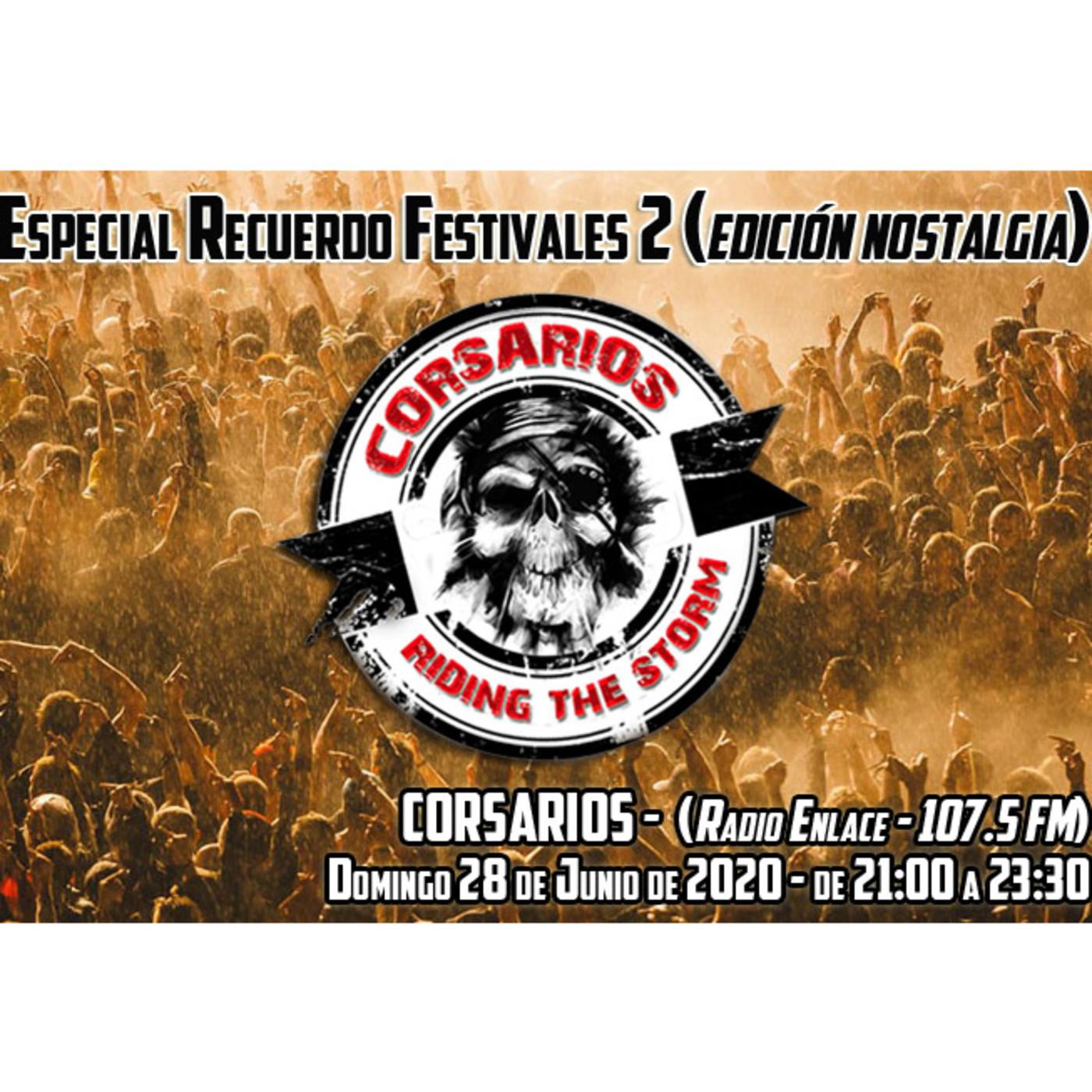 Corsarios - Especial Festivales 2 (edición nostalgia) - Domingo 29 junio 2020