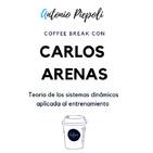 Coffee Break 16- Teoría de los Sistemas Dinámicos Complejos aplicado al entrenamiento -Carlos Arenas