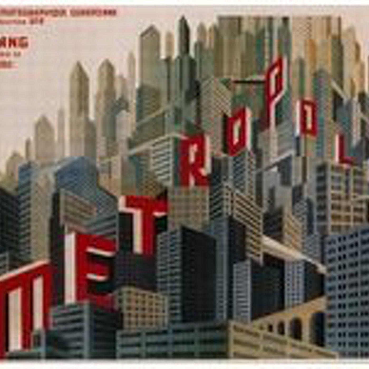 Los Retronautas - 10 - Metrópolis. La ciudad en la Ciencia Ficción.
