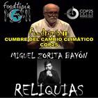 El Candelabro 6T 06-12-19 Prog 14 - COP 25 con Jesús Pagán & RELIQUIAS con Miguel Zorita