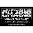 CHASIS MAKINA REMEMBER-EL ORIGEN Mezclado por DJ Albert