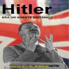 Hitler era un agente británico: Cap2. Adolf Hitler en Gran Bretaña (audiolibro español)