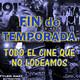 Archivo Ligero LODE 10x46 – Fin de Temporada, todo el cine que no lodeamos