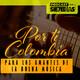 """Por ti Colombia - 5 de Julio con el Dueto Margarita y """"la mejor música del mundo"""""""