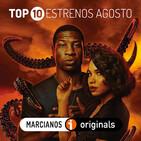 MARCIANOS 168. TOP10 Estrenos Cine y Series - Agosto 2020