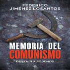 Federico Jiménez Losantos - Memoria del comunismo: De Lenin a Podemos