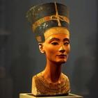 Nefertiti. La bella y misteriosa reina de la revolución amarniense. Naty Sánchez Ortega. Prog. 365. LFDLC