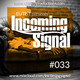 #033 INCOMING SIGNAL with Elitist