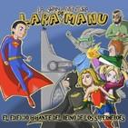 La Gran Aventura de Lara y Manu 06 - Misión Salvar el Reino de los Superhéroes