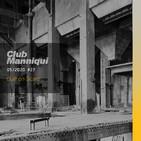 Club Manniqui #27 - Built On Scars (18 Mayo 2020)