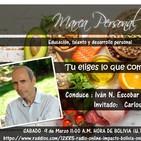 Marca Personal 137 Tu eliges lo que comes con Carlos Casabona e Ivan Escobar Portillo