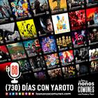 Ep 88: (730) Días con Yaroto