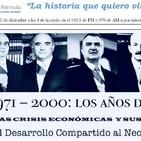 Los años difíciles: 1970-2000.