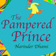 The Pampered Prince. Chapter 4. The Prisoner