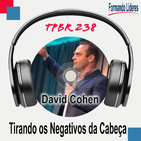 Tirando os Negativos da Cabeça - David Cohen