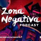 Zona Negativa 91 - Me Convertí En Un Traciano