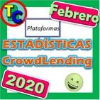 ESTADÍSTICAS CROWDLENDING - Oleada Febrero 2020 - Volumen de negocio, inversores registrados, rentabilidad...