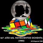161º: ESPECIAL AÑO 1980 (6x13) 17/01/2020