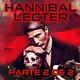 LODE 9x28 –Archivo Ligero– HANNIBAL LECTER parte 2 de 2