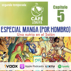 Temporada 2, capítulo 5 - Manga por hombro (Parte 2)
