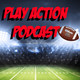 Play Action Podcast #10