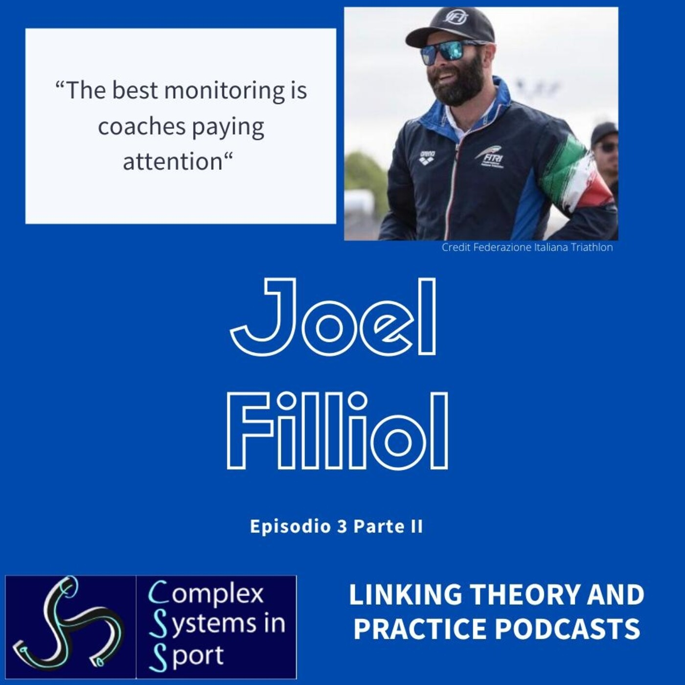 """Joel Filliol: """"The best monitoring is coaches paying attention"""""""