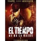 T.E.M.P.O Ft Mexicano 777 - El Tiempo Me Da La Razon- SINGLE RAP 2014