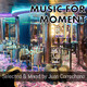 Music for Moment Vol 2