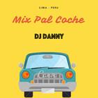 Mix Pal Coche 2018 - Dj Danny