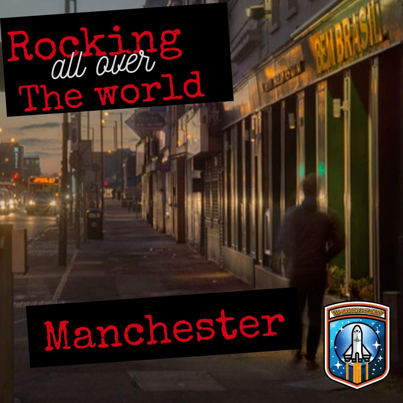 Exploradores de ondas #10 Rocking all over the world Manchester