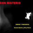 Con Misterio 1X06 Lorraine Warren, entrevista a Nacho Rojo La Verdad Oculta, Ufología y Plaza Mayor y el Péndulo
