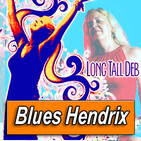 LONG TALL DEB · by Blues Hendrix