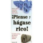 ¡PIENSE Y HAGASE RICO! Napoleon Hill