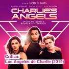 Crítica de cine | Los Ángeles de Charlie (2019)