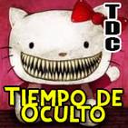 TDC Podcast - 60 - Conspiraciones vol.4, Tiempo de Oculto