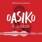 Aurrerapen txiki bat |Oasiko Kronikak 12