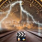 Cine de barra 3x06 - Películas de viajes en el tiempo Parte 2