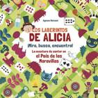 LOS LABERINTOS DE ALICIA, por María