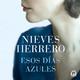 Esos días azules - Nieves Herrero