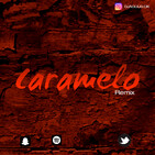 Caramelo - remix - dj aguus