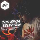 The Ninja Selection #8