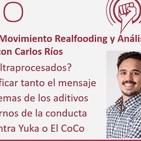Episodio 196: Críticas al Movimiento Realfooding y Análisis de la App MyRealFood, con Carlos Ríos